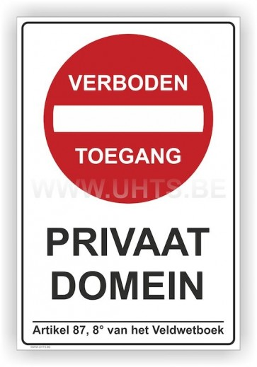 Bord Art.P31 Privaat domein, Verboden toegang