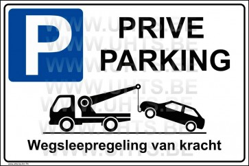 Parkeerbord. Art.P4 PRIVE PARKING.  450x300  mm